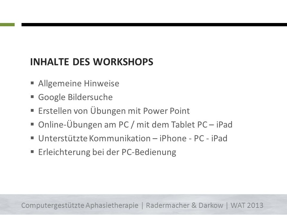 Inhalte des Workshops Allgemeine Hinweise Google Bildersuche