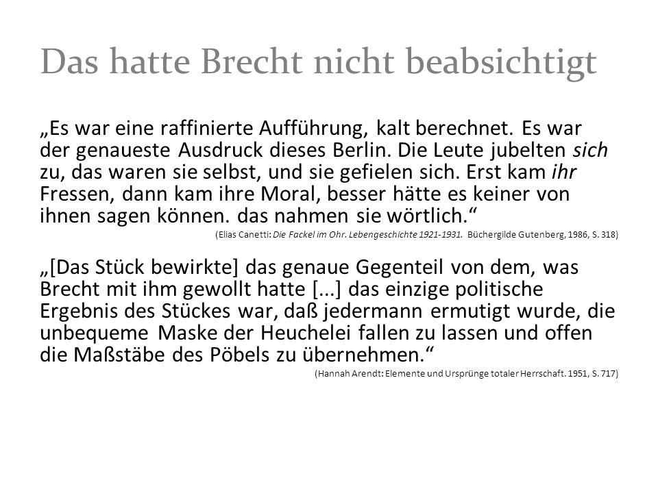 Das hatte Brecht nicht beabsichtigt
