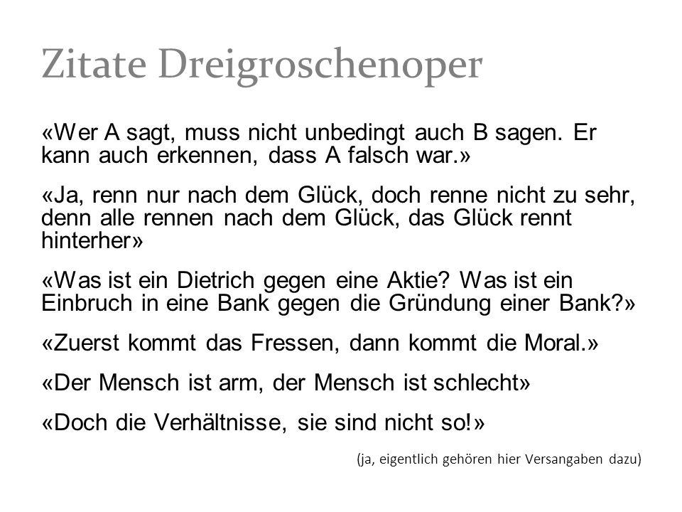 Zitate Dreigroschenoper
