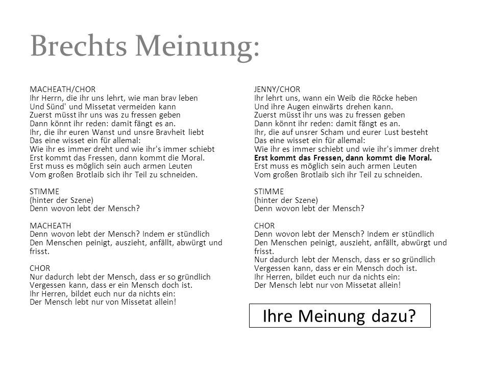 Brechts Meinung: Ihre Meinung dazu