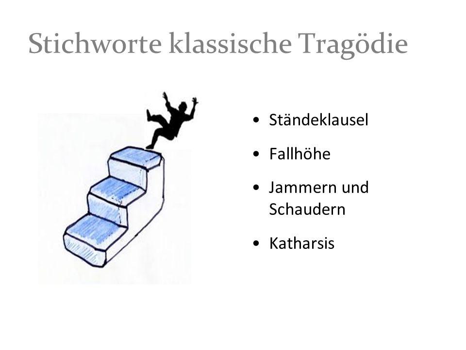 Stichworte klassische Tragödie