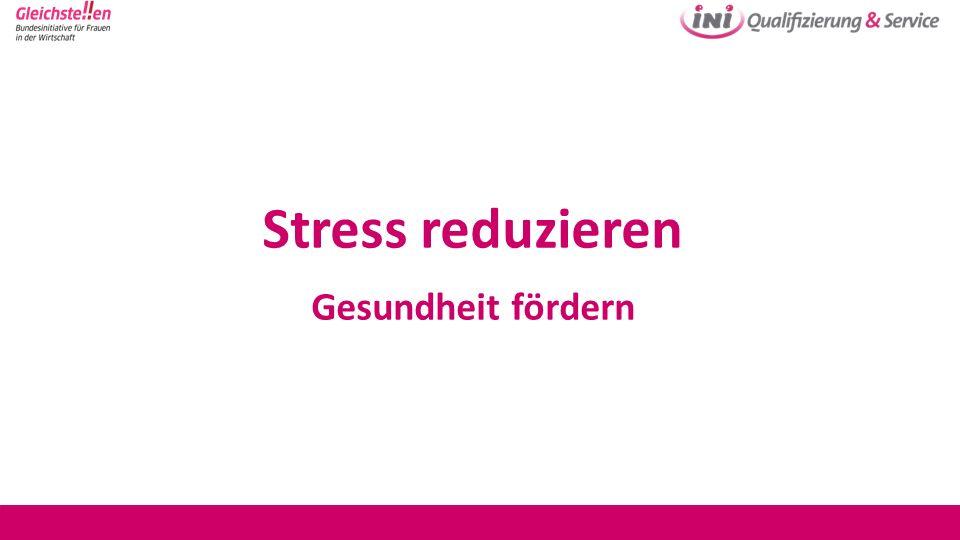 Stress reduzieren Gesundheit fördern