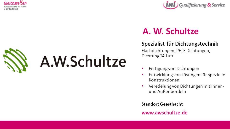 A. W. Schultze Spezialist für Dichtungstechnik www.awschultze.de