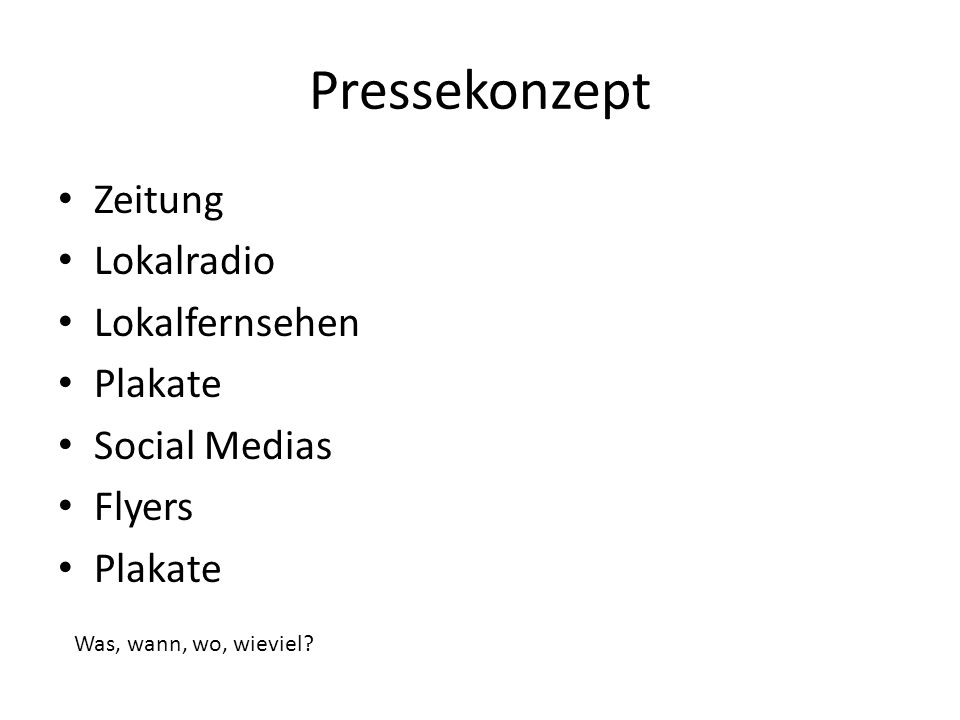 Pressekonzept Zeitung Lokalradio Lokalfernsehen Plakate Social Medias
