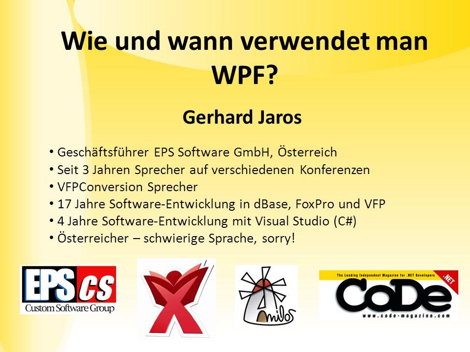 Wie und wann verwendet man WPF