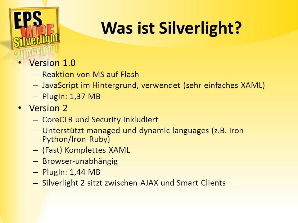 Was ist Silverlight Version 1.0 Version 2 Reaktion von MS auf Flash