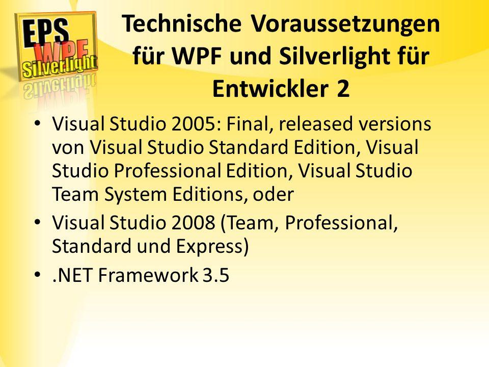 Technische Voraussetzungen für WPF und Silverlight für Entwickler 2