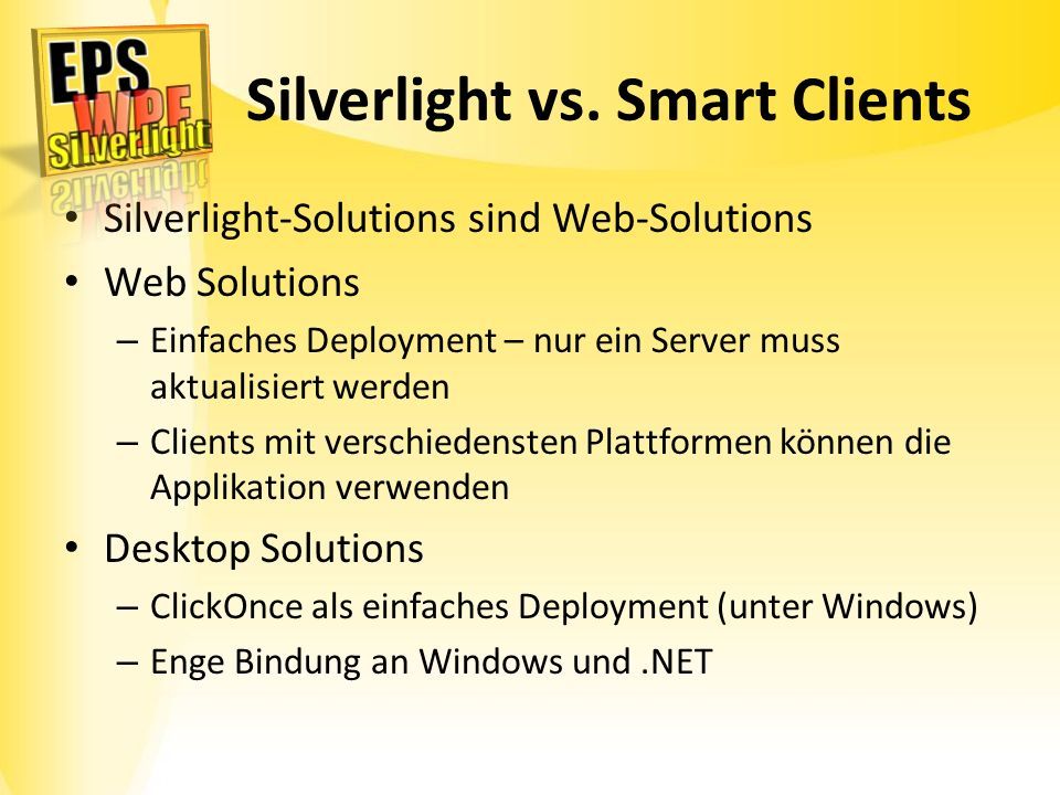 Silverlight vs. Smart Clients