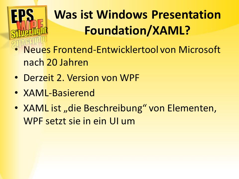 Was ist Windows Presentation Foundation/XAML