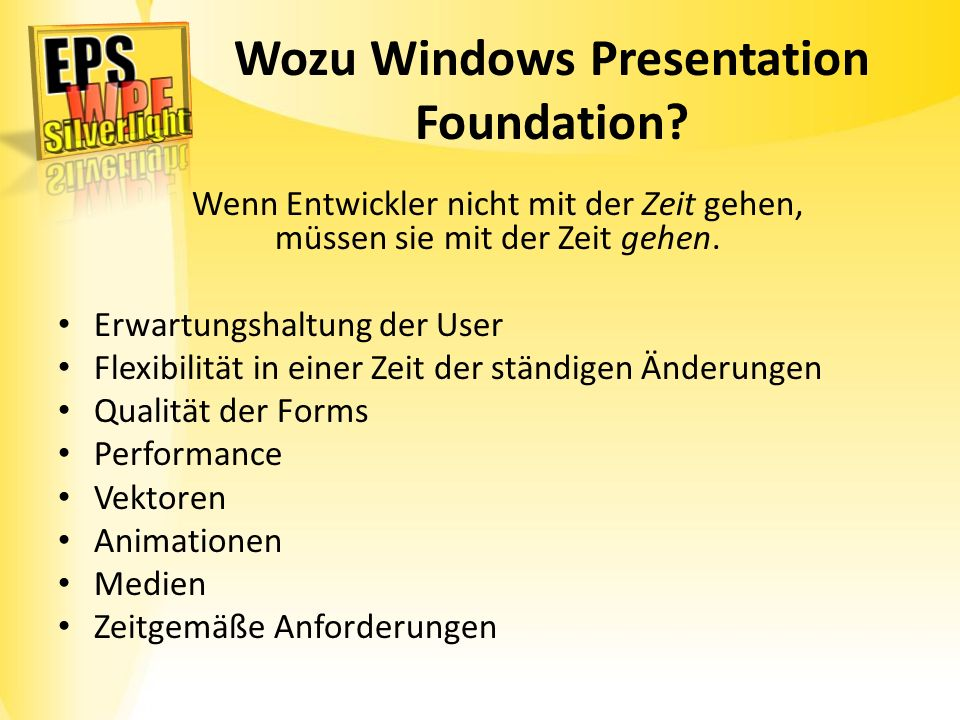 Wozu Windows Presentation Foundation