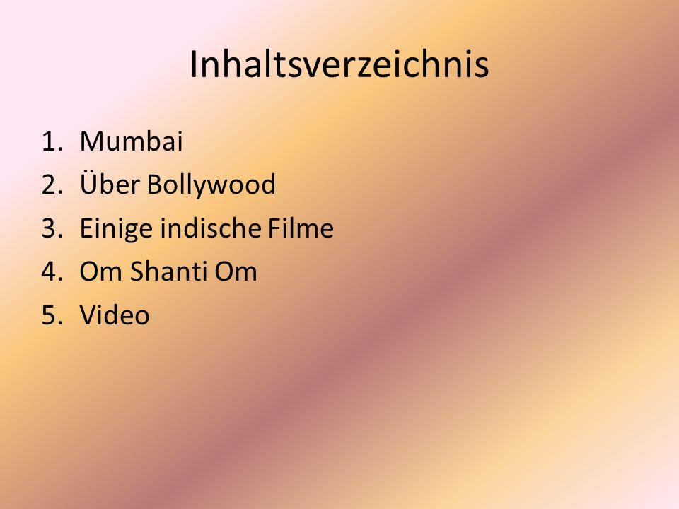 Inhaltsverzeichnis Mumbai Über Bollywood Einige indische Filme
