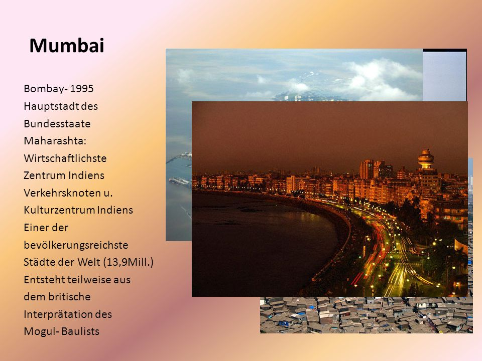 Mumbai Bombay- 1995 Hauptstadt des Bundesstaate Maharashta: