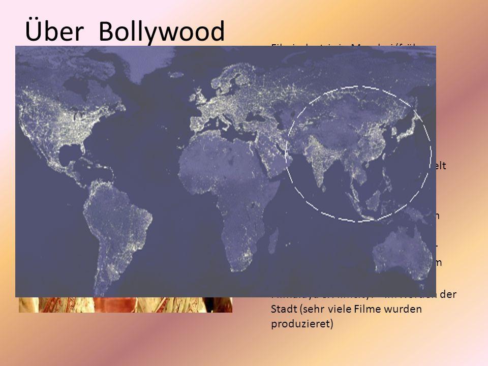Über Bollywood Filmindustrie in Mumbai (früher Bombay),strebt Gewinne an. Gleichgestellt mit Hollywood (amerikanische Filmindustrie)