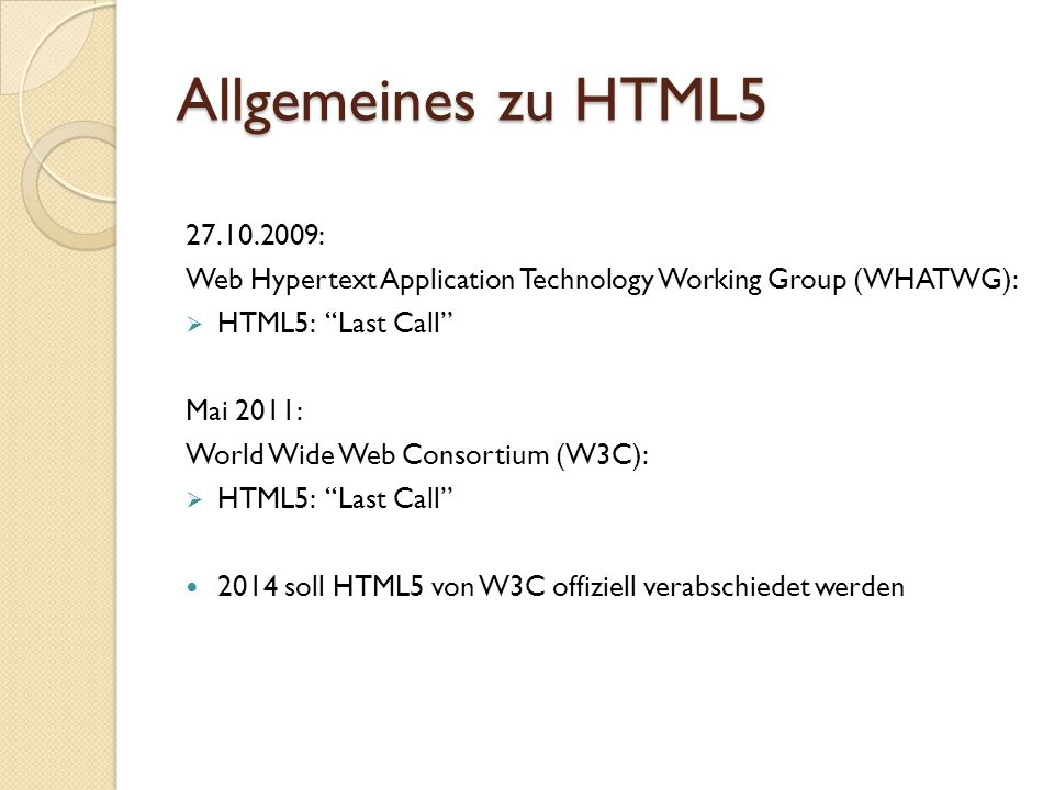Allgemeines zu HTML : Web Hypertext Application Technology Working Group (WHATWG): HTML5: Last Call