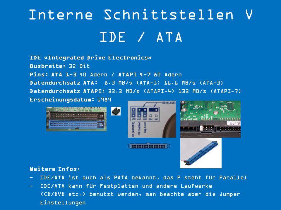 Interne Schnittstellen V IDE / ATA