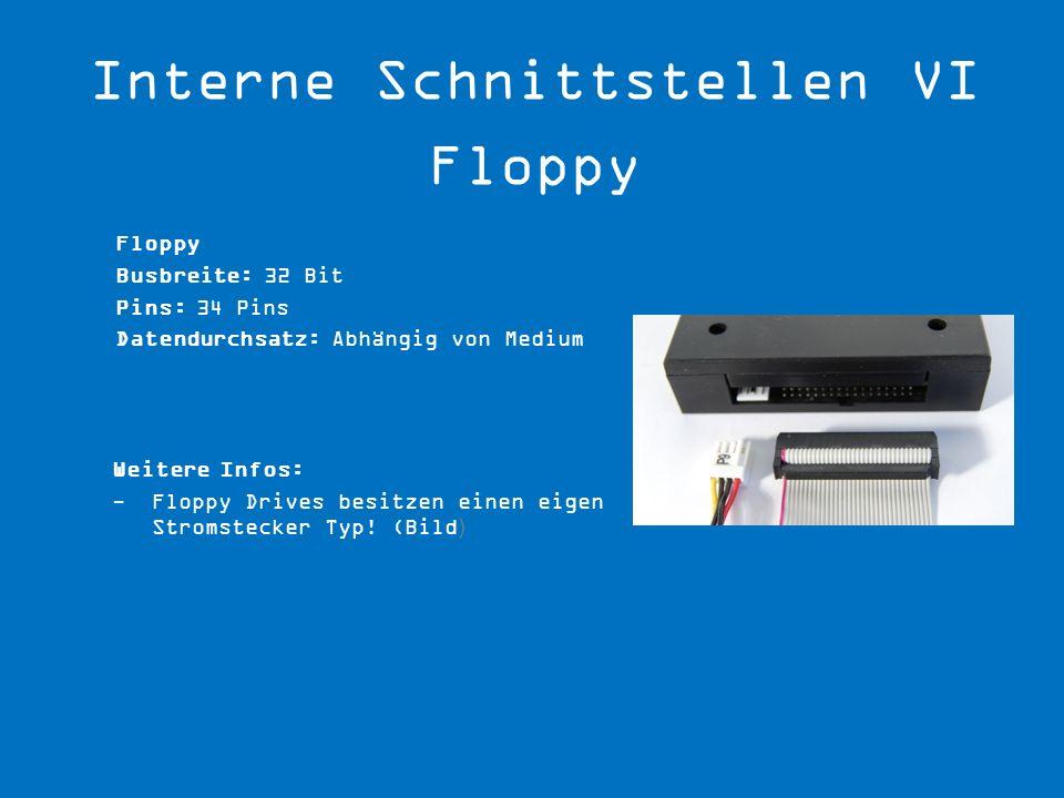 Interne Schnittstellen VI Floppy