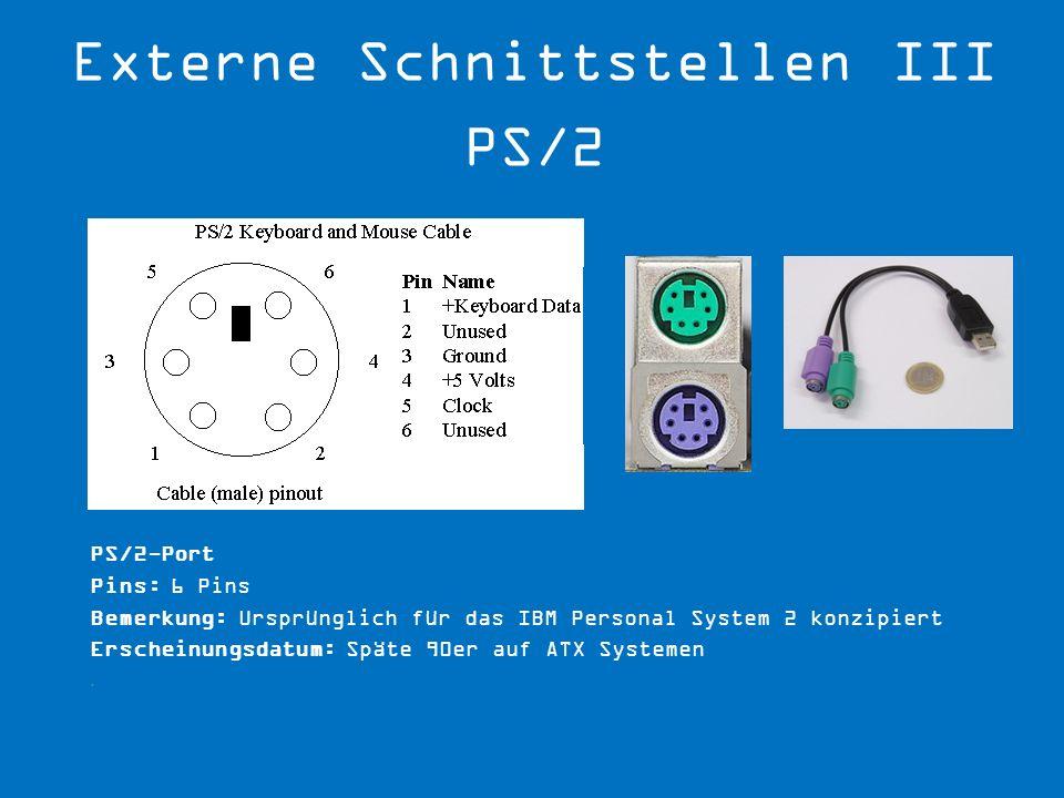 Externe Schnittstellen III PS/2