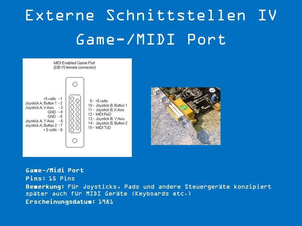 Externe Schnittstellen IV Game-/MIDI Port