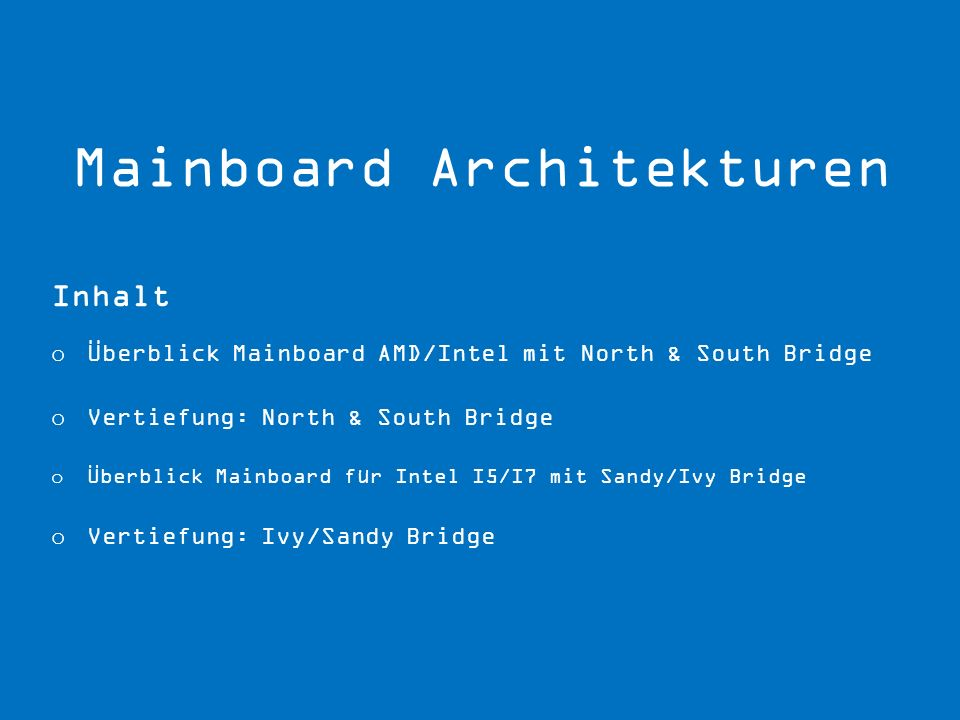 Mainboard Architekturen
