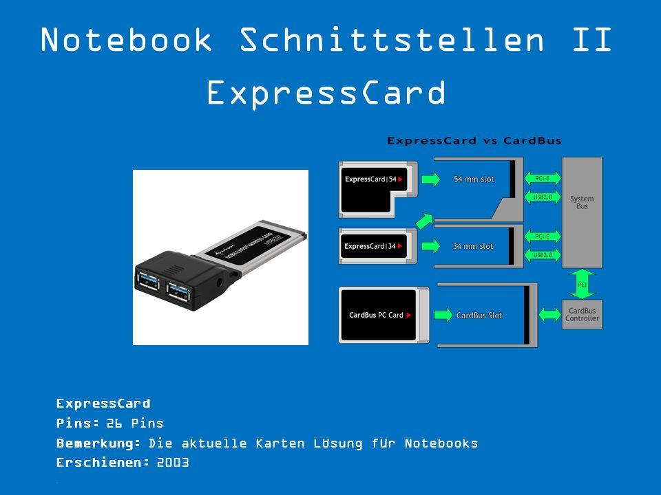 Notebook Schnittstellen II ExpressCard