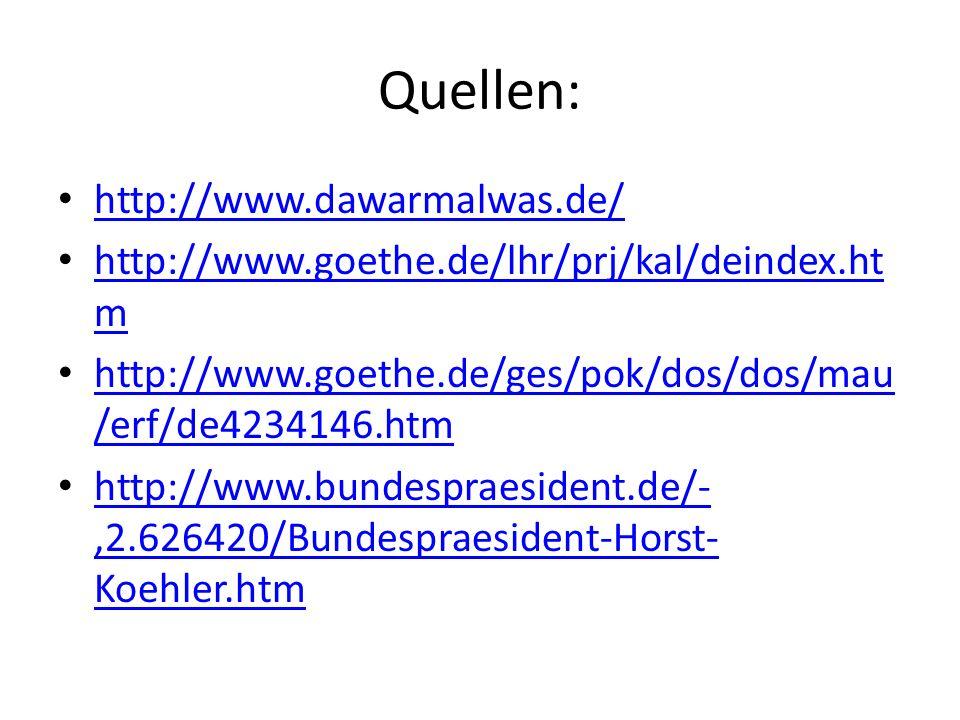 Quellen: http://www.dawarmalwas.de/