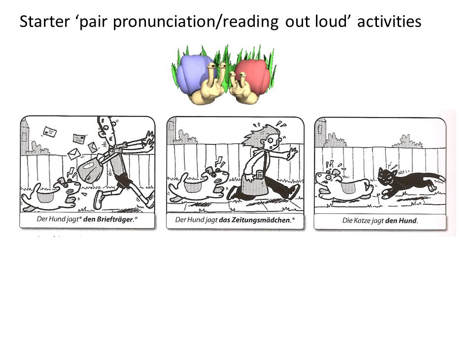 Starter 'pair pronunciation/reading out loud' activities