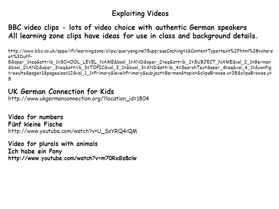 BBC video clips - lots of video choice with authentic German speakers