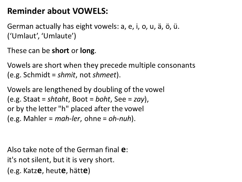Reminder about VOWELS: