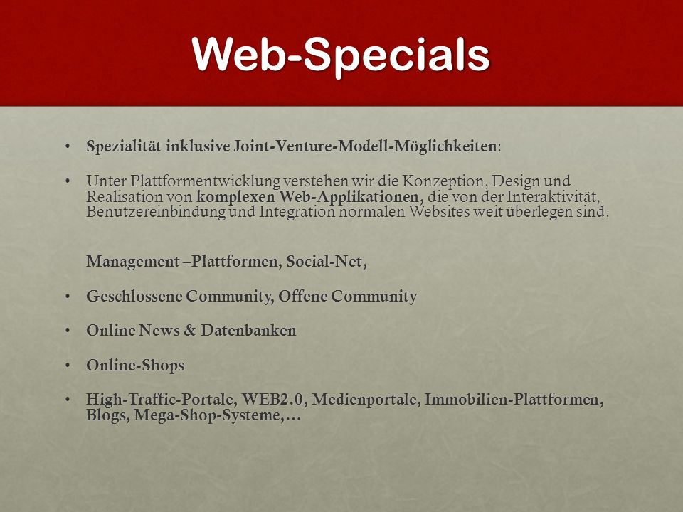 Web-Specials Spezialität inklusive Joint-Venture-Modell-Möglichkeiten: