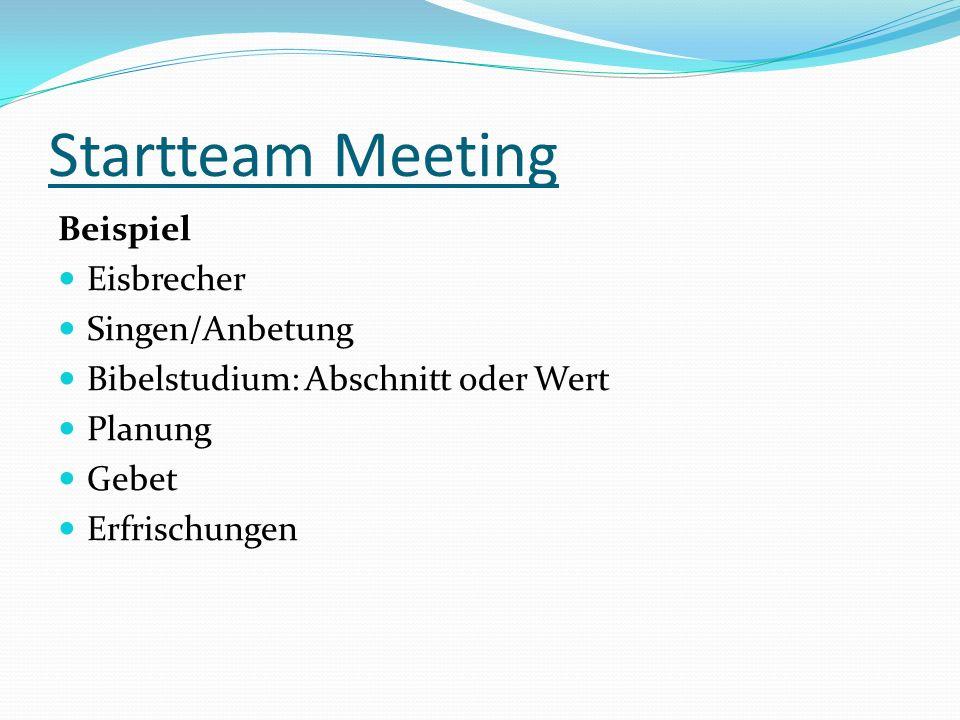 Startteam Meeting Beispiel Eisbrecher Singen/Anbetung
