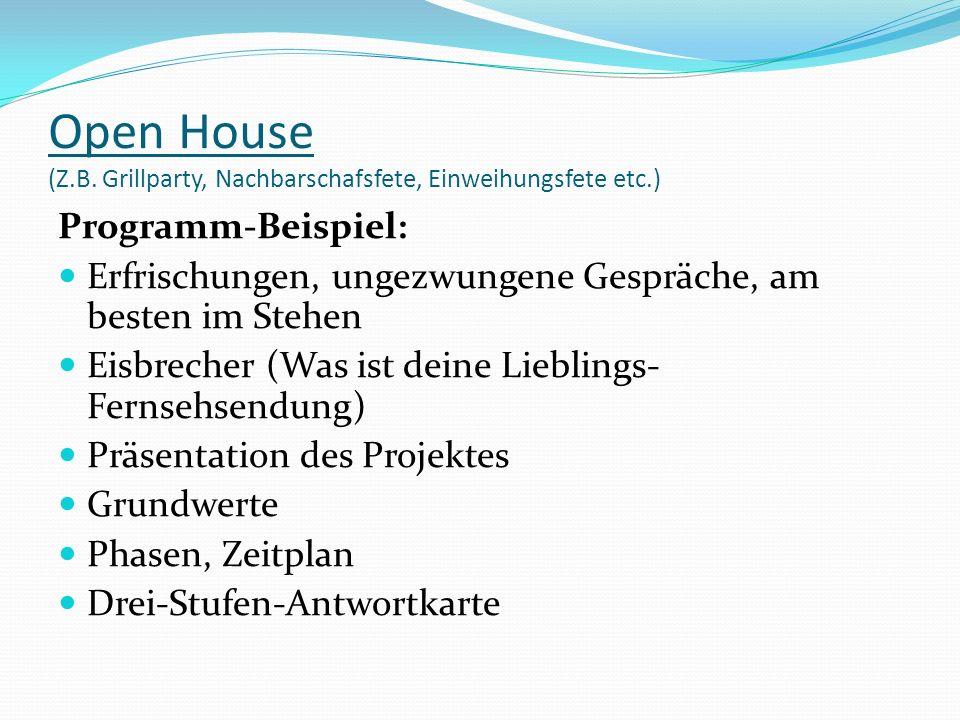 Open House (Z.B. Grillparty, Nachbarschafsfete, Einweihungsfete etc.)