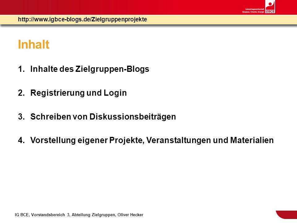 Inhalt Inhalte des Zielgruppen-Blogs Registrierung und Login