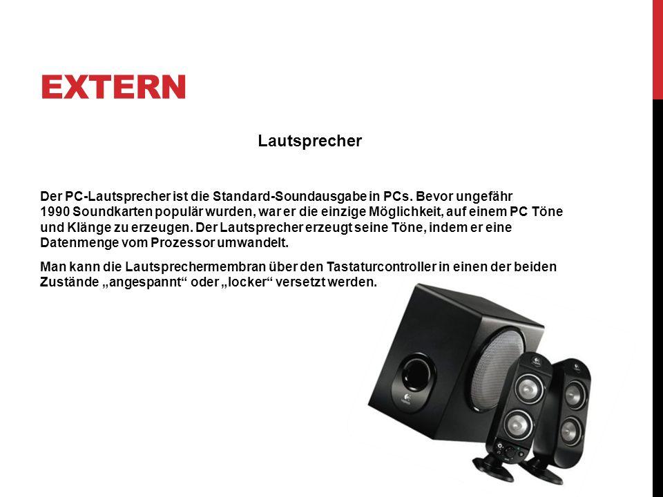 Extern Lautsprecher.