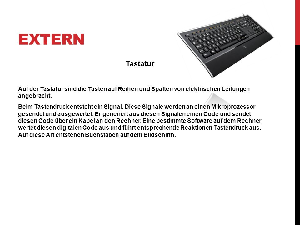 ExternTastatur. Auf der Tastatur sind die Tasten auf Reihen und Spalten von elektrischen Leitungen angebracht.