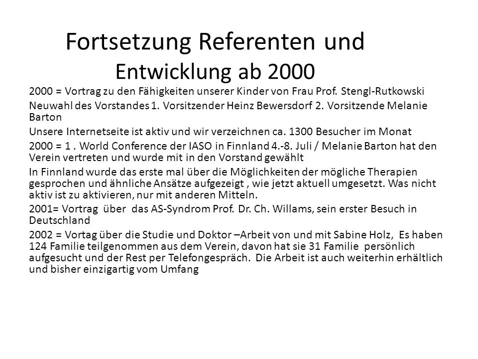 Fortsetzung Referenten und Entwicklung ab 2000