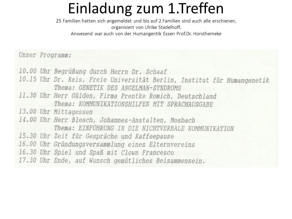 Einladung zum 1.Treffen 25 Familien hatten sich angemeldet und bis auf 2 Familien sind auch alle erschienen, organisiert von Ulrike Stadelhoff.