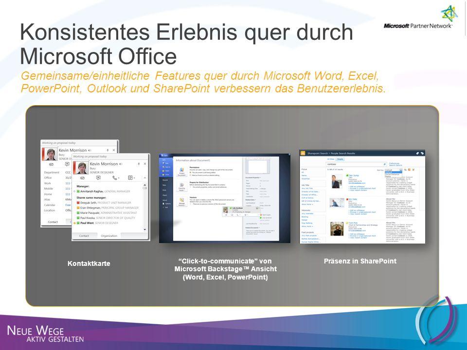 Konsistentes Erlebnis quer durch Microsoft Office
