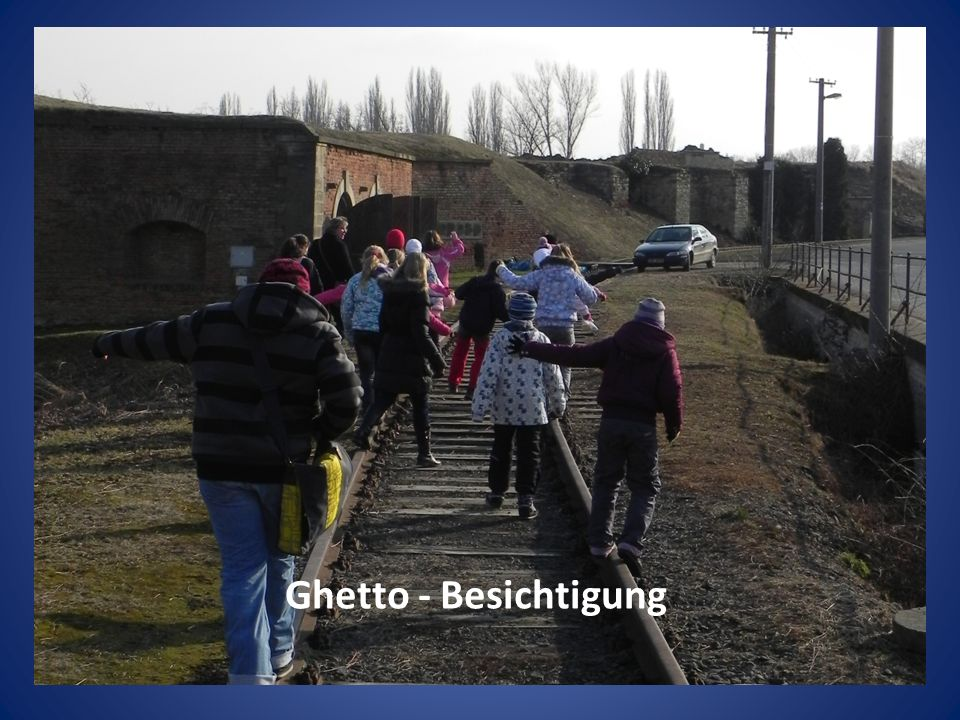 Ghetto - Besichtigung