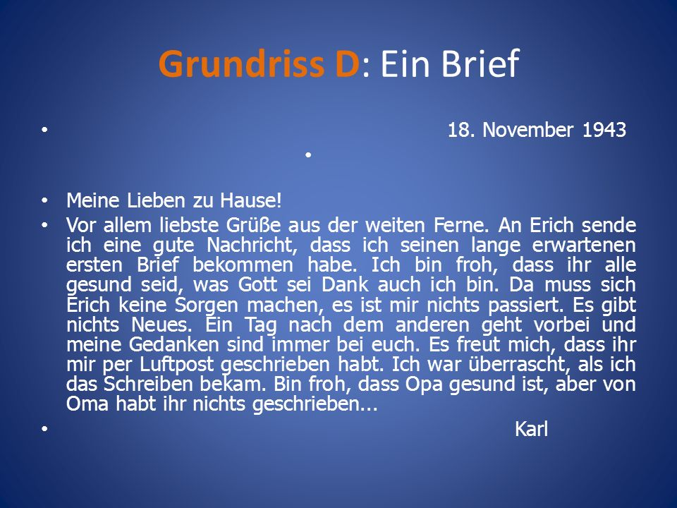 Grundriss D: Ein Brief 18. November 1943 Meine Lieben zu Hause!