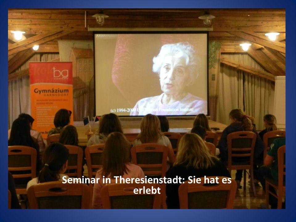 Seminar in Theresienstadt: Sie hat es erlebt
