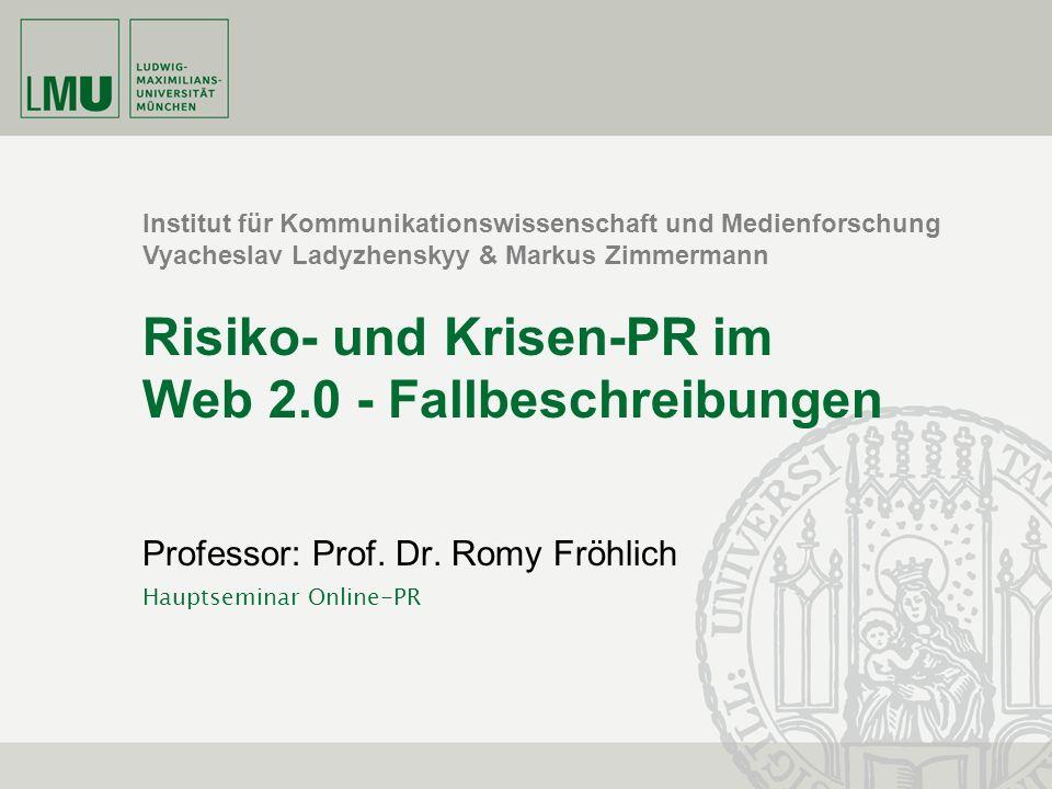 Risiko- und Krisen-PR im Web 2.0 - Fallbeschreibungen