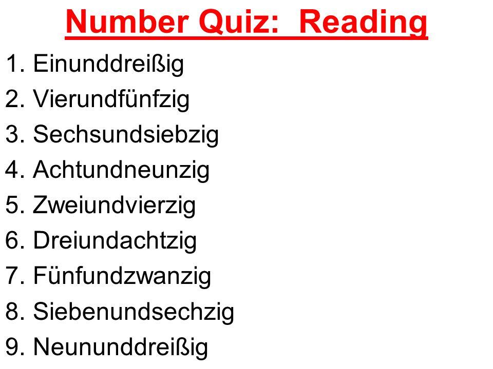 Number Quiz: Reading Einunddreißig Vierundfünfzig Sechsundsiebzig