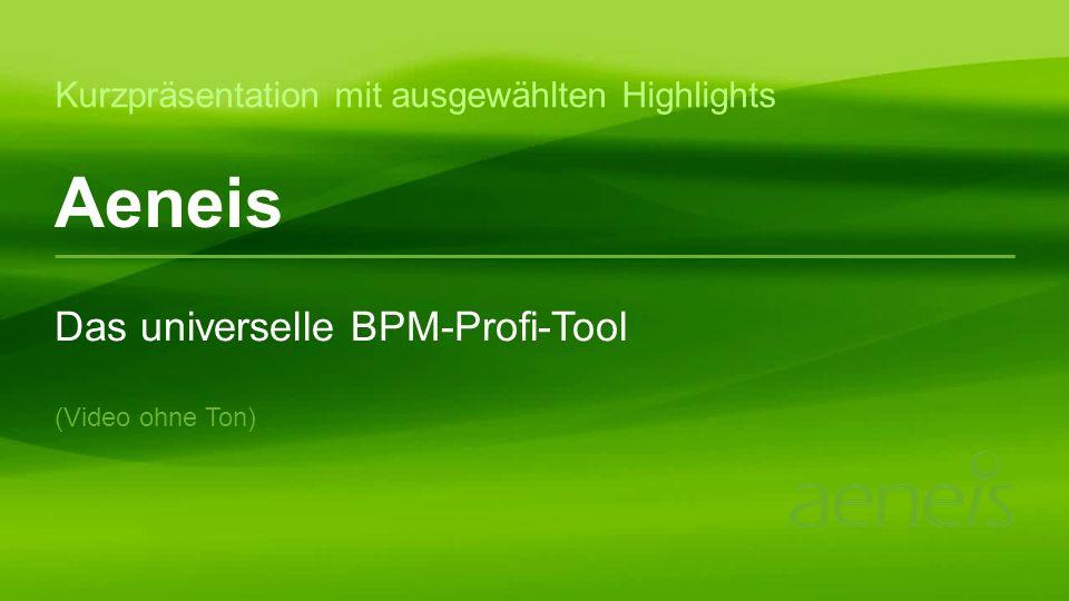 Aeneis Das universelle BPM-Profi-Tool