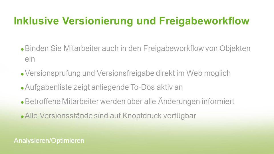 Inklusive Versionierung und Freigabeworkflow
