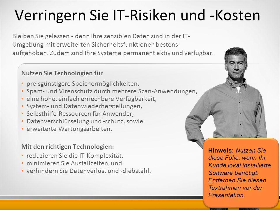 Verringern Sie IT-Risiken und -Kosten