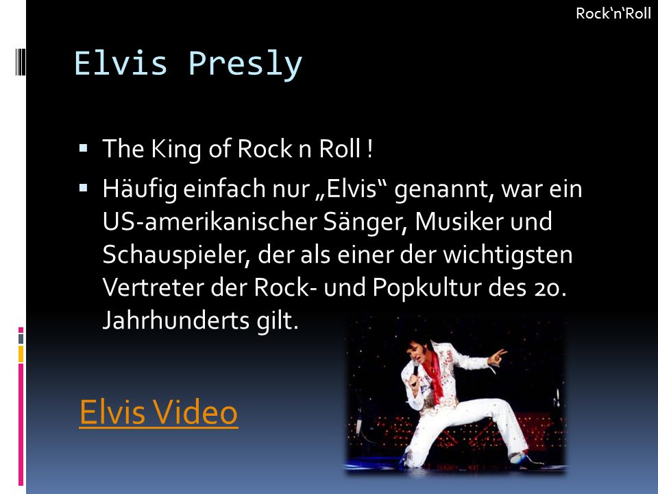 Elvis Presly Elvis Video The King of Rock n Roll !