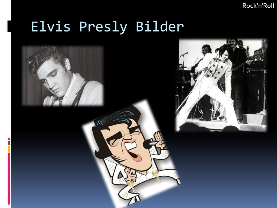 Rock'n'Roll Elvis Presly Bilder