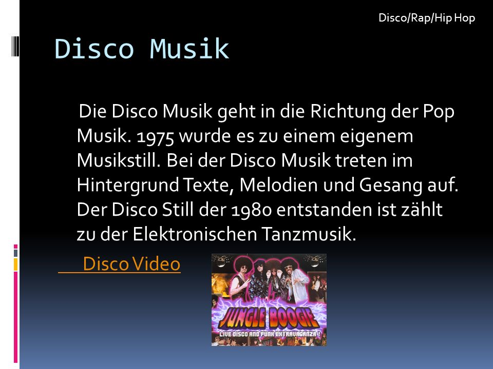 Disco/Rap/Hip Hop Disco Musik.