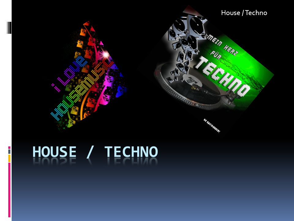 House / Techno House / techno