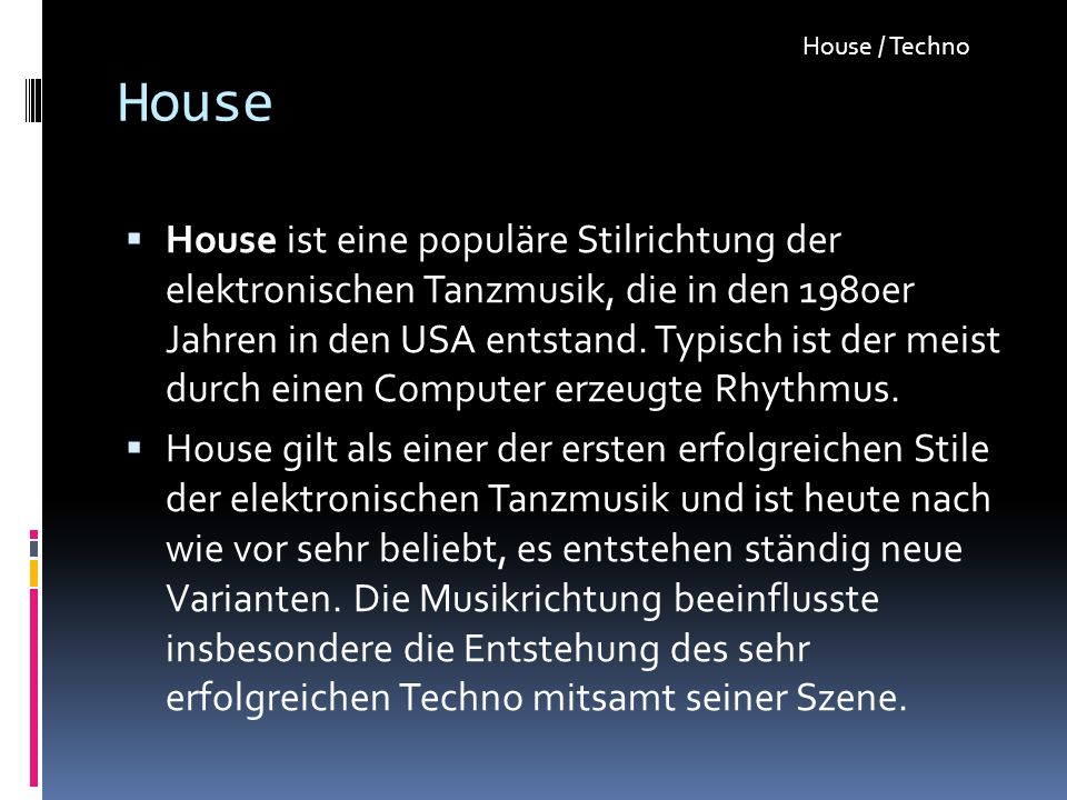 House / Techno House.